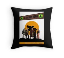 Be A Big Damn Hero Throw Pillow