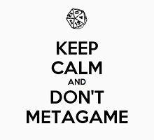 Metagaming is the worst. Unisex T-Shirt