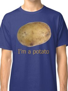 I'm a potato Classic T-Shirt