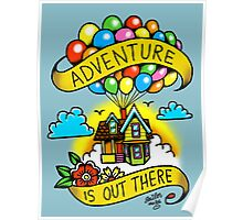 Adventure is Out There! Poster