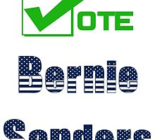 Vote Bernie Sanders Election 2016 by ozdilh