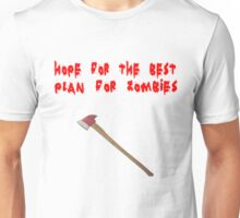 Hope for the Best, Plan for Zombies Unisex T-Shirt