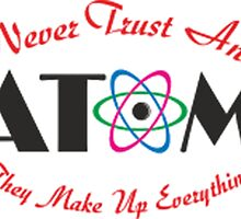 Never Trust An Atom  by ozdilh