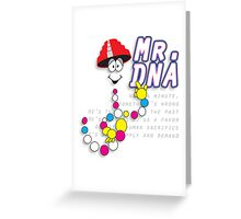 The real Mr.DNA Greeting Card