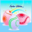 Easter Wishes... by Bea Godbee