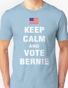 Keep Calm and Vote Bernie 2016 Unisex T-Shirt