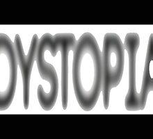 Dystopia III by ProjectMayhem