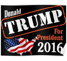 Donald Trump for president 2016 Election Poster