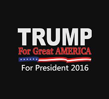 Donald Trump for Great America Unisex T-Shirt