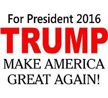 Trump Make America Great Again Photographic Print