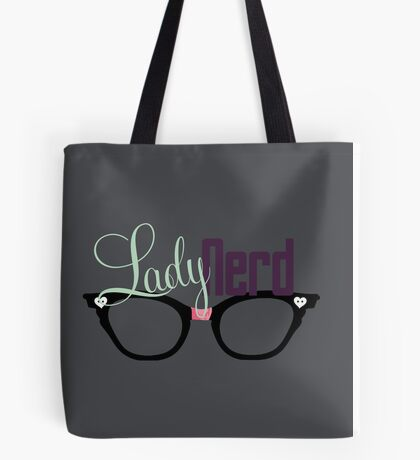 Proud LadyNerd (Black Glasses) Tote Bag