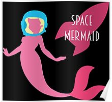 The Little Space Mermaid (Black) Poster