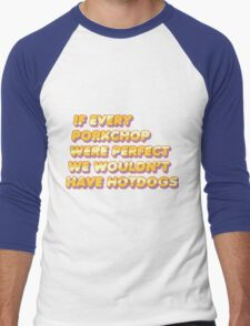 Steven Universe - If Every Porkchop Were Perfect We Would't Have Hotdogs Men's Baseball ¾ T-Shirt