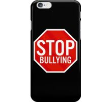 Stop Bullying iPhone Case/Skin