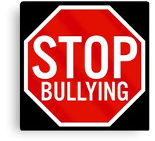 Stop Bullying Canvas Print
