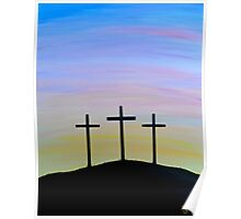 """The Three Crosses"" Poster"