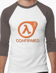 Half Life 3 Confirmed! Men's Baseball ¾ T-Shirt