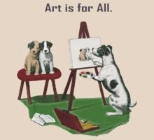 Art is for All. by albutross