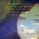 """Compliments are gifts of prosperity featured in """"Affirmations"""" by ©The Creative  Minds"""