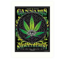 Cannabis , Smoke the Best Art Print