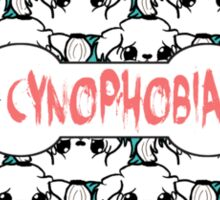 Cynophobia Sticker