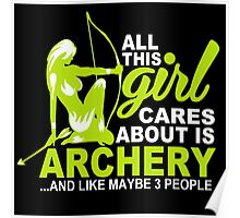 all this girl cares about is archery and like maybe 3 people Poster