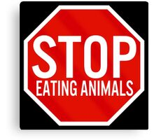 Stop Eating Animals Canvas Print