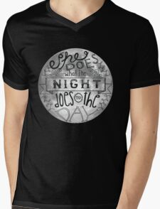 She Does What the Night Does to the Day... Mens V-Neck T-Shirt