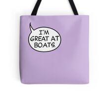 I'm Great at Boats Tote Bag