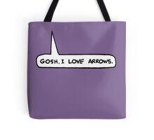 Gosh I Love Arrows Tote Bag