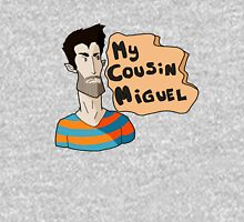 My Cousin...Miguel Unisex T-Shirt