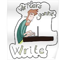 Writers gonna write Poster
