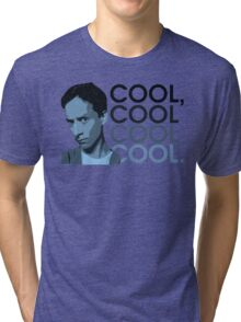 Abed - Cool, cool cool cool. Tri-blend T-Shirt