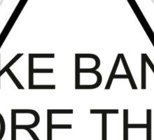 I like bands more than I like you Bastille edit  Sticker