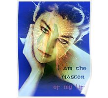 I am the master of my life! Poster