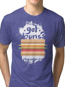 Burger Be Like Tri-blend T-Shirt