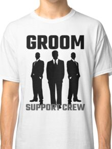 Groom Support Crew Classic T-Shirt