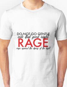 Do Not Go Gentle T-Shirt
