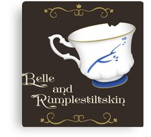Belle and Rumplestiltskin's cup Canvas Print