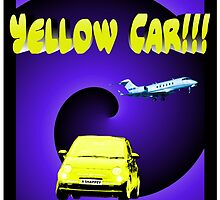 Yellow Car!!! by REDROCKETDINER