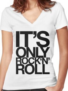 IT'S ONLY ROCK N ROLL Women's Fitted V-Neck T-Shirt