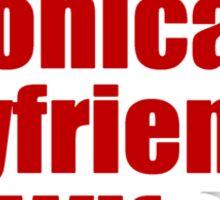 Voting for Monica's Boyfriend's Wife Sticker