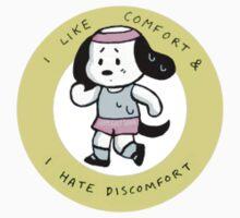 I HATE DISCOMFORT by Jeremyblog