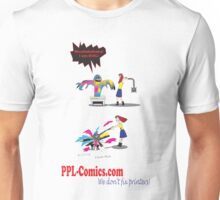 PPL-Comics Doesn't Fix Printers Unisex T-Shirt