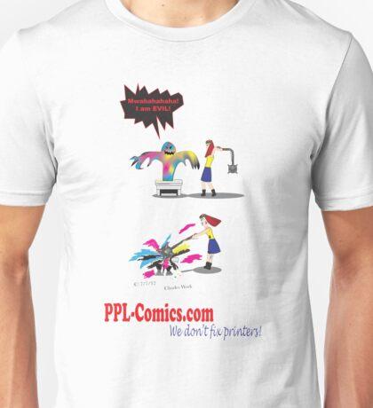 PPL-Comics Doesn't Fix Printers Unisex T-Shirt