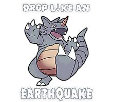 Drop Like An Earthquake - Rhydon Photographic Print