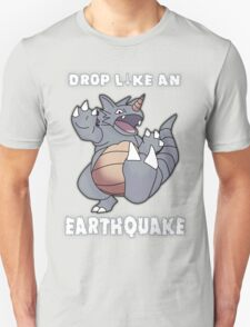 Drop Like An Earthquake - Rhydon T-Shirt