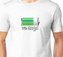 75% charged! Unisex T-Shirt