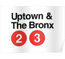 Uptown & The Bronx Poster