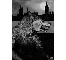 Werewolf in London Photographic Print